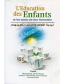 Livre L'éducation des enfants - Cheikh Ferkous